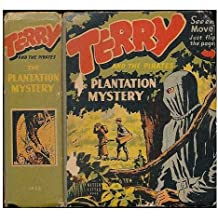 Terry and the pirates : the plantation mystery