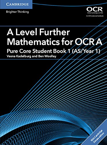 A Level Further Mathematics for OCR A Pure Core Student Book 1 (AS/Year 1) with Cambridge Elevate Edition (2 Years) (AS/A Level Further Mathematics OCR)