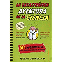 La catastrófica aventura de la ciencia (No ficción ilustrados)