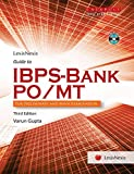 LexisNexis Guide to IBPS-Bank PO/MT for Preliminary and Main Examination provides a comprehensive preparation for the aspirants of the Bank Probationary Officers and Management Trainees examination. It is mapped to the syllabus and covers all the tes...