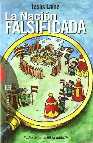 La Nacion Falsificada/The Falsified Nation