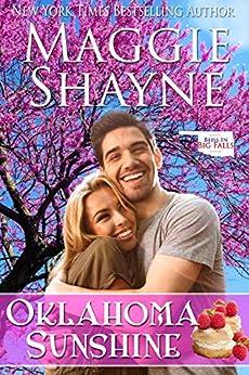 Oklahoma Sunshine (Bliss in Big Falls Book 6) (English Edition) di [Shayne, Maggie]