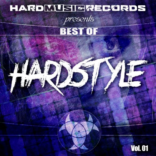 Best of Hardstyle, Vol. 1 [Explicit]