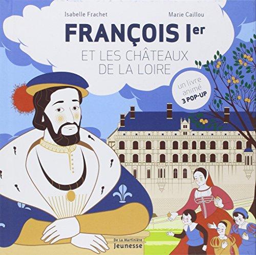 """<a href=""""/node/12326"""">François Ier et les châteaux de la Loire</a>"""