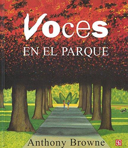 VOCES EN EL PARQUE (Los Especiales De a LA Orilla Del Viento) por Anthony Browne