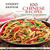 #8: 100 Chinese Recipes: Easy Chinese Home Cooking