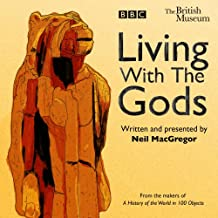 Living With The Gods: The BBC Radio 4 series