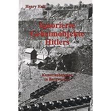 Ignorierte Geheimobjekte Hitlers: Kunstraubspuren in Bergwerken