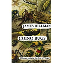 Going Bugs: Hillman Explains the Fear of Bugs