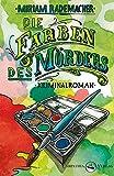 Die Farben des Mörders: Kriminalroman (Ein Colin-Duffot-Krimi)