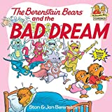 The Berenstain Bears and the Bad Dream (First Time Books(R))