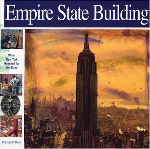 empire-state-building-when-new-york-reached-for-the-skies-wonders-of-the-world-book-by-elizabeth-man