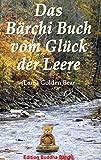 Das Bärchi Buch vom Glück der Leere: Weisheit und Leben (Edition Buddha Bärchi) (German Edition)
