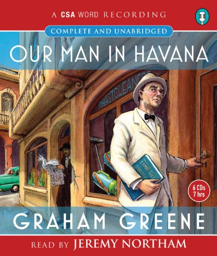 Our Man in Havana (CSA Word Recording)