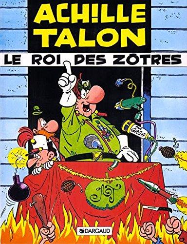 Achille Talon, tome 17 : Le roi des zôtres