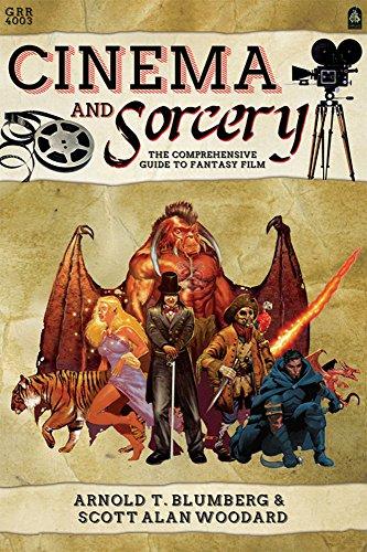 Cinema & Sorcery: The Comprehensive Guide to Fantasy Film