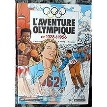 L'aventure olympique, Tome 2 : De 1928 à 1956