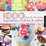1000 Ideas for Decorating Cupcakes. Cakes. and Cookies by Salamony. Sandra ( 2010 ) Paperback