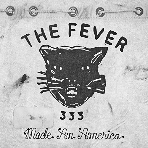 Fever 333 - Made An America
