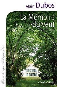 """Afficher """"La mémoire du vent"""""""