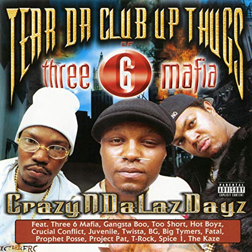 Crazyndalazdayz [Explicit] - Tear Club Up Thugs Da