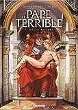 Della Rovere : le pape terrible ; 1 | Jodorowsky, Alessandro. Auteur