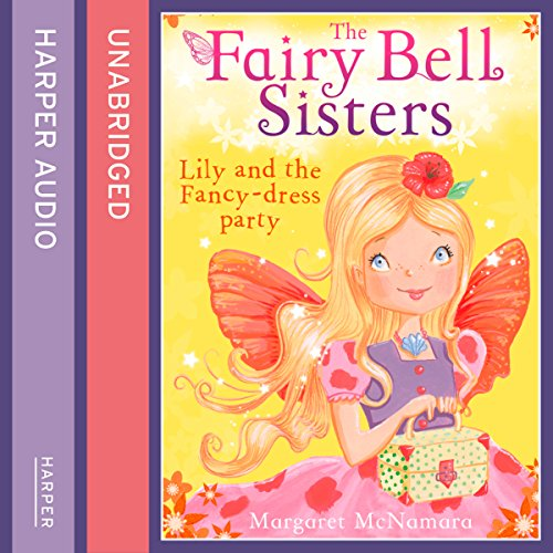 Fairy Dress Fancy (The Fairy Bell Sisters: Lily and the Fancy-dress)