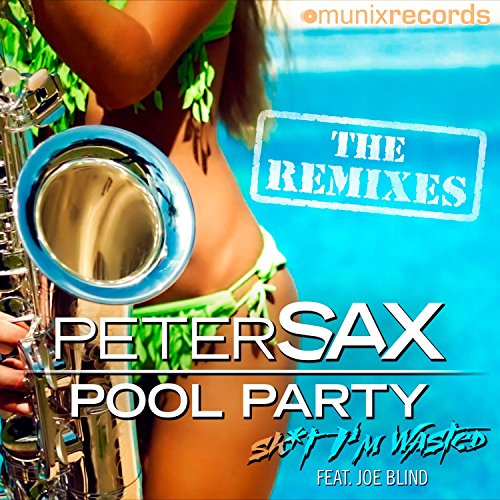 Pool Party (Sh*t I'm Wasted) [Explicit]