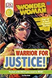 DK Readers Level 3: DC Wonder Woman Warrior for Justice!
