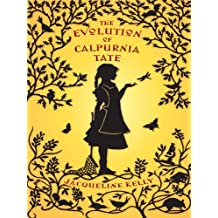 The Evolution of Calpurnia Tate (Thorndike Literacy Bridge Young Adult) by Jacqueline Kelly (2010-01-06)