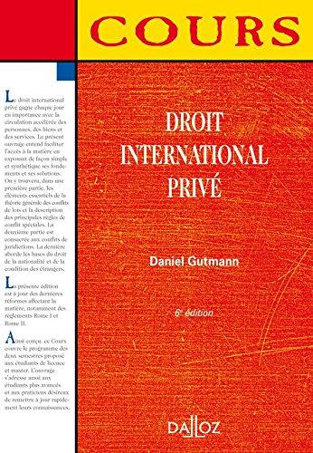 Droit international privé - 6e éd.: Cours par Daniel Gutmann