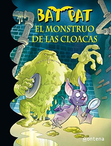 El monstruo de las cloacas (Bat Pat) por Roberto Pavanello