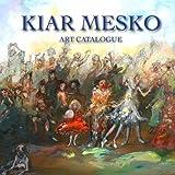 Kiar Mesko: Art Catalogue