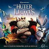 Die Hüter des Lichts: Das Original-Hörspiel zum Kinofilm