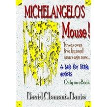 Michelangelo's Mouse