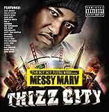 Songtexte von Messy Marv - Thizz City