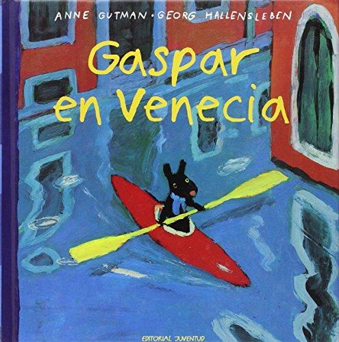 GASPAR EN VENECIA (Pequeños Desastres) por GUTMAN-HALLENSLEBEN