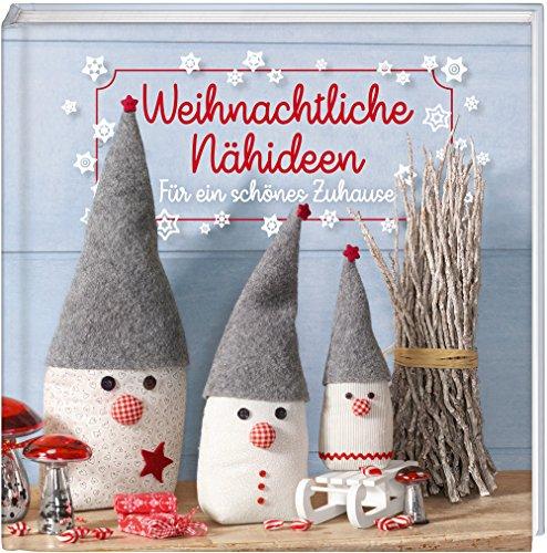 Buchcover Weihnachtliche Nähideen: Für ein schönes Zuhause