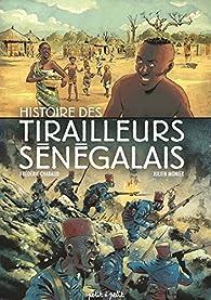 Histoire des tirailleurs sénégalais en BD par Frédéric Chabaud