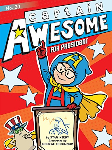 Captain Awesome for President (English Edition) eBook: Kirby, Stan ...