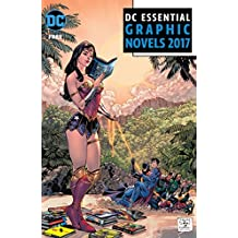 DC Essential Graphic Novels 2017 (DC Comics Essentials)