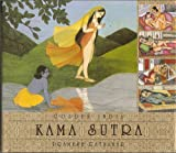Golden India: Kama Sutra / Selection & Introduction By: Pramesh Ratnakar - Pramesh Ratnakar