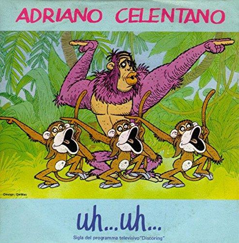 Adriano Celentano – Uh... Uh... /jungla di città