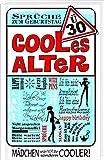 Ü30 - Cooles Alter/Frauen: Happy Birthday/Geburtstag