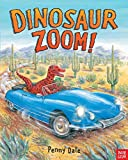 Dinosaur Zoom! (Penny Dale's Dinosaurs)