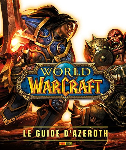 World of Warcraft : le guide d'Azeroth ned