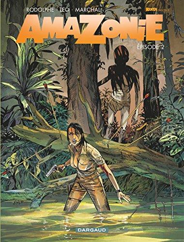 Amazonie - Tome 2 par Rodolphe
