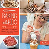Baking with Kids: Make Breads, Muffins, Cookies, Pies, Pizza Dough, and More! (Lab Series) by Leah Brooks (2015-01-15)
