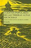 Cuentos populares de las Tierras Altas escocesas (Las Tres Edades/ Biblioteca de Cuentos Populares)