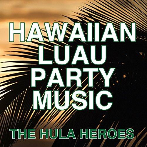 Hawaiian Luau Party Music